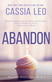 Abandon: A Scorching Hot Feel-Good Summer Romance Read