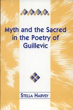 Myth and the Sacred in the Poetry of Guillevic