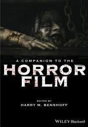 A Companion To The Horror Film Book PDF