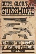 Guts, Glory, and Gunsmoke