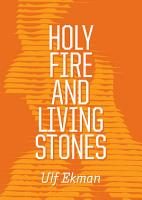 Holy Fire and Living Stones PDF