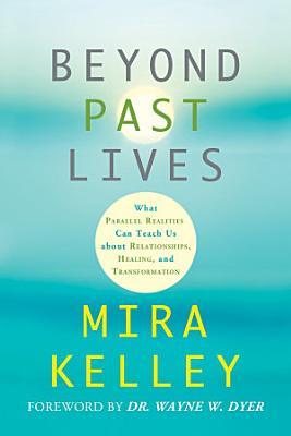 Beyond Past Lives PDF