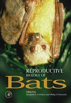 Reproductive Biology of Bats PDF