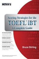 Scoring Strategies for the TOEFL iBT A Complete Guide PDF