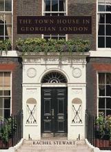 The Town House in Georgian London PDF