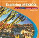 Exploring Mexico With The Five Themes Of Geography Book PDF