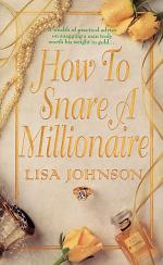 How to Snare a Millionaire
