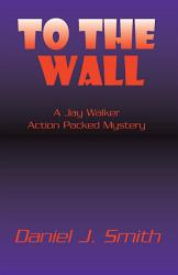 To The Wall Book PDF