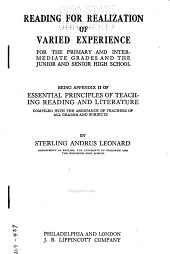Reading for Realization of Varied Experience for the Primary and Intermediate Grades and the Junior and Senior High School: Being Appendix II of Essential Principles of Teaching Reading and Literature Compiled with the Assistance of Teachers of All Grades and Subjects by