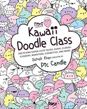 Mini Kawaii Doodle Class PDF