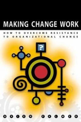 Making Change Work