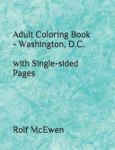 Adult Coloring Book   Washington  D C  with Single sided Pages PDF