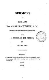 Sermons, with a memoir of the author, by the editor [S. Wesley].