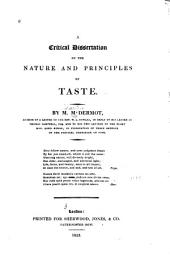 A critical dissertation on the nature and principles of taste: Volume 1