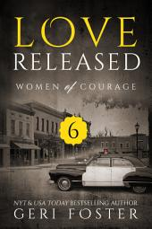 Love Released: Episode Six