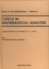Topics In Mathematical Analysis: A Volume Dedicated To The Memory Of A L Cauchy