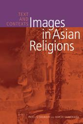 Images in Asian Religions: Text and Contexts