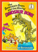 The Berenstain Bears and the Missing Dinosaur Bone PDF