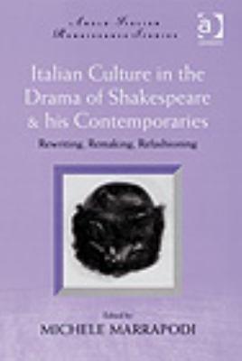 Italian Culture in the Drama of Shakespeare   His Contemporaries PDF