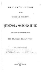 Annual Report of the Board of Trustees of the Minnesota Soldiers' Home and Soldiers' Relief Fund