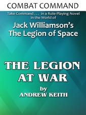 Combat Command: The Legion At War