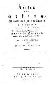 Reisen nach Peking, Manila und Isle de France: in den Jahren 1784 - 1801 : Mit Kupfern