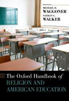 The Oxford Handbook of Religion and American Education PDF
