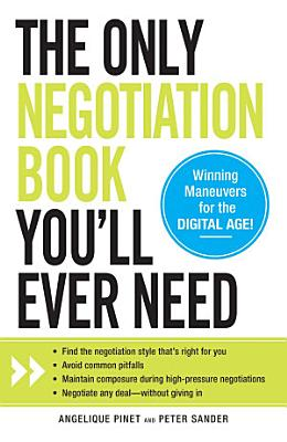 The Only Negotiation Book You ll Ever Need