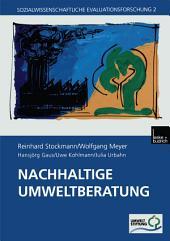 Nachhaltige Umweltberatung: Evaluation eines Förderprogramms der Deutschen Bundesstiftung Umwelt