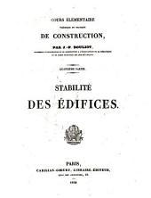 Cours élémentaire, théorique et pratique de construction: Stabilité des édifices