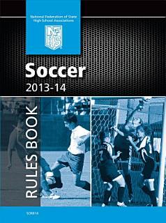 2013 NFHS Soccer Rules Book Book