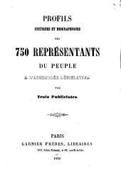 Profils critiques et biographiques des 750 représentants du peuple à l'Assemblée législative