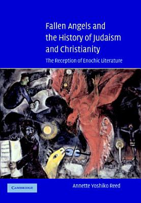 Fallen Angels and the History of Judaism and Christianity PDF