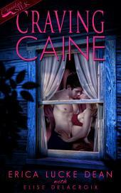 Craving Caine