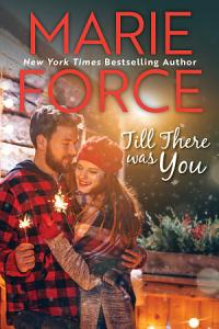 Till There Was You  Butler  Vermont Series  Book 4  Book