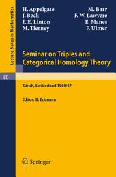 Seminar on Triples and Categorical Homology Theory: ETH 1966/67
