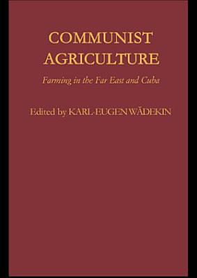 Communist Agriculture