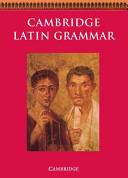 Cambridge Latin Grammar Book