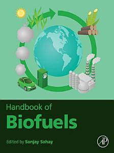 Handbook of Biofuels
