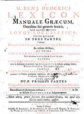 M. Benj. Hederici Lexicon manuale Græcum, recens. & auctum a S. Patrick