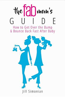 The Fab Mom s Guide