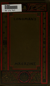 Longman's Magazine: Volume 29