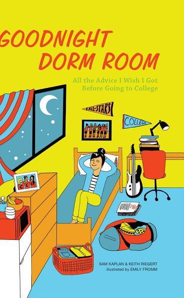 Download Goodnight Dorm Room Book