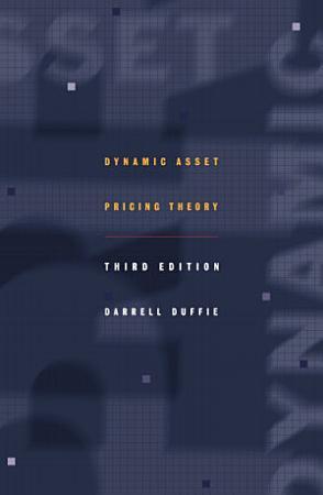 Dynamic Asset Pricing Theory PDF