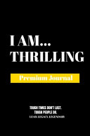 I Am Thrilling
