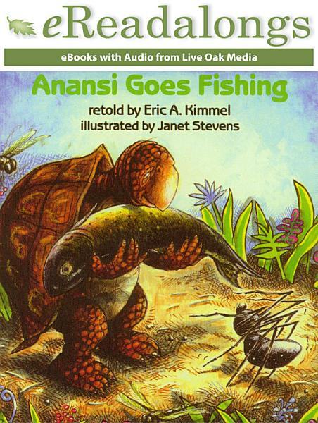 Download Anansi Goes Fishing Book