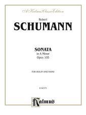 Sonata in A Minor, Opus 105: For Violin and Piano