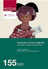 Censuras y LIJ en el siglo XX (En España y 7 países latinoamericanos)