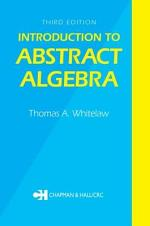 Introduction to Abstract Algebra, Third Edition
