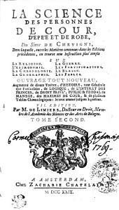 LA SCIENCE DES PERSONNES DE COUR, D'EPÉE ET DE ROBE.: TOME SECOND, Volume2